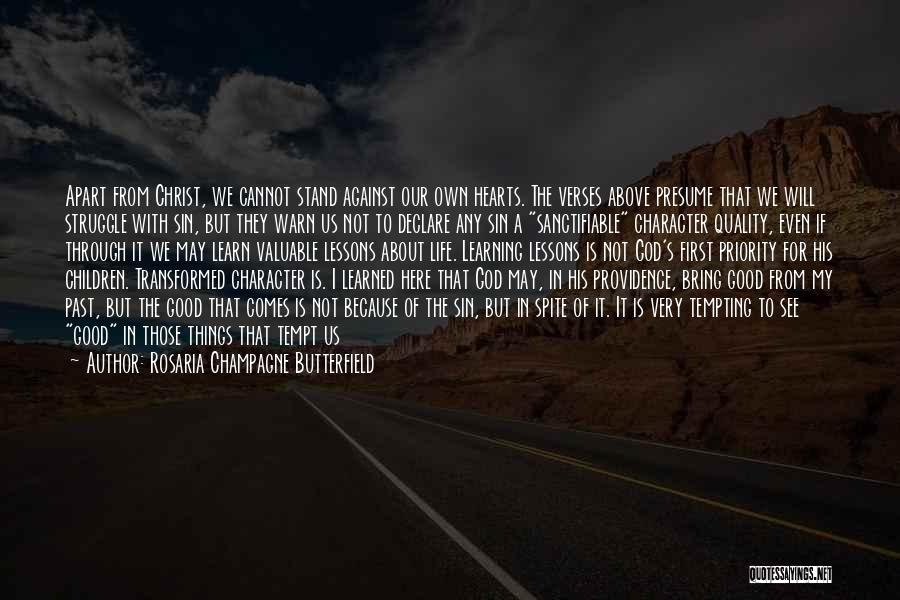 Things I Learned About Life Quotes By Rosaria Champagne Butterfield