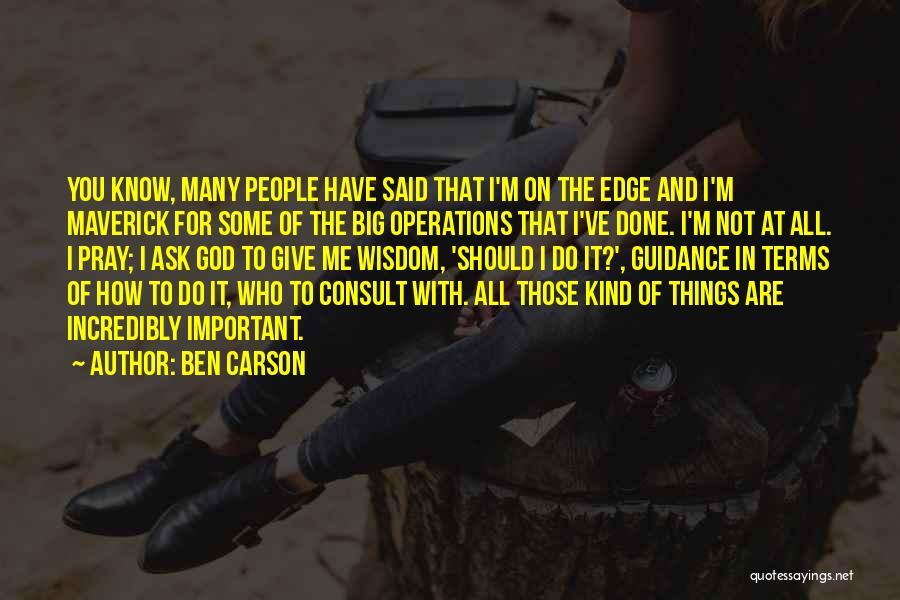 Things I Should Have Done Quotes By Ben Carson