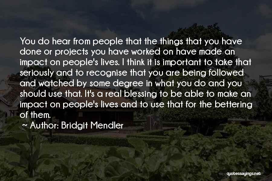 Things I Should Have Done Quotes By Bridgit Mendler