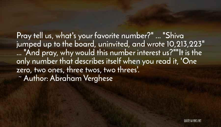 Things In Threes Quotes By Abraham Verghese