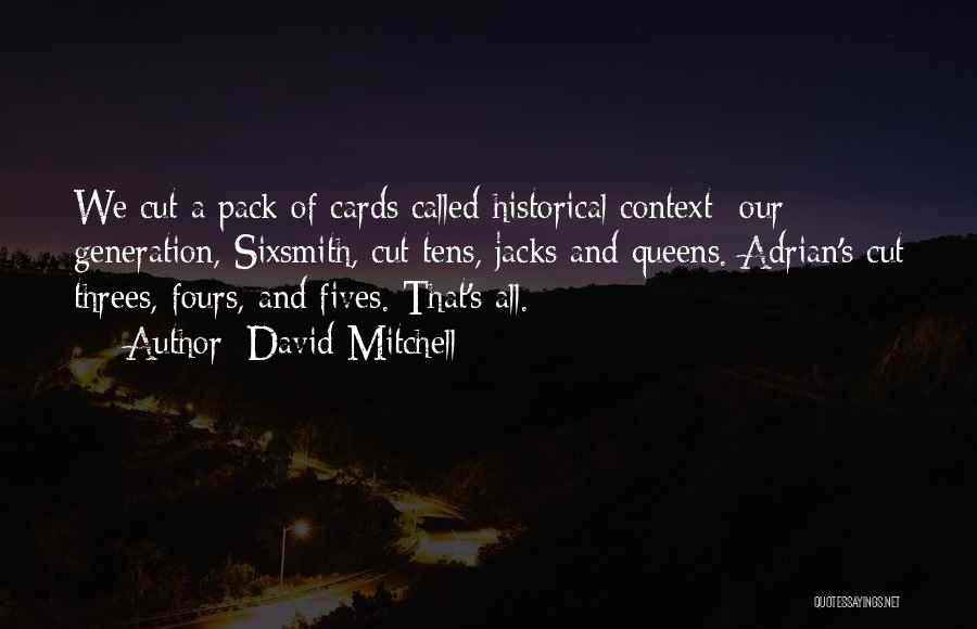 Things In Threes Quotes By David Mitchell