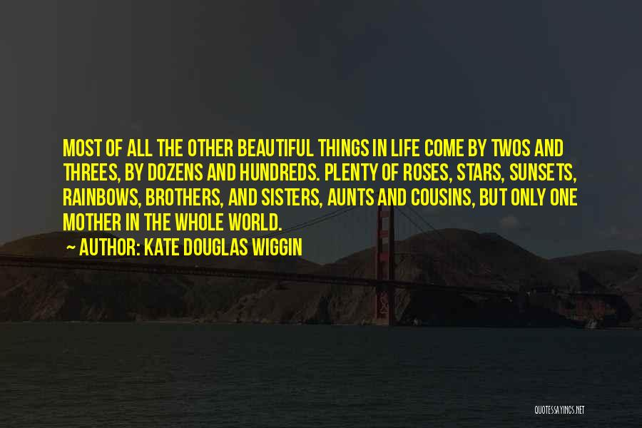 Things In Threes Quotes By Kate Douglas Wiggin