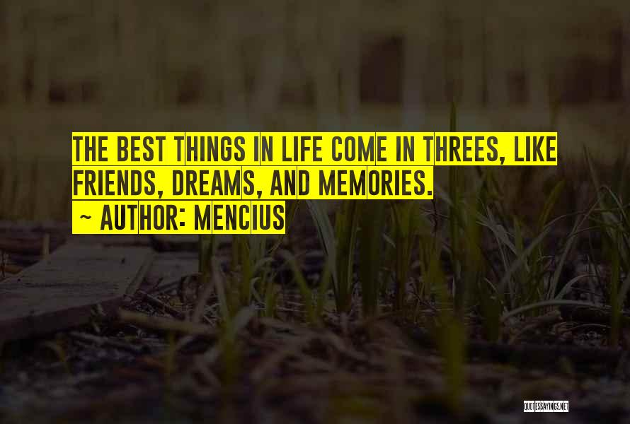 Things In Threes Quotes By Mencius