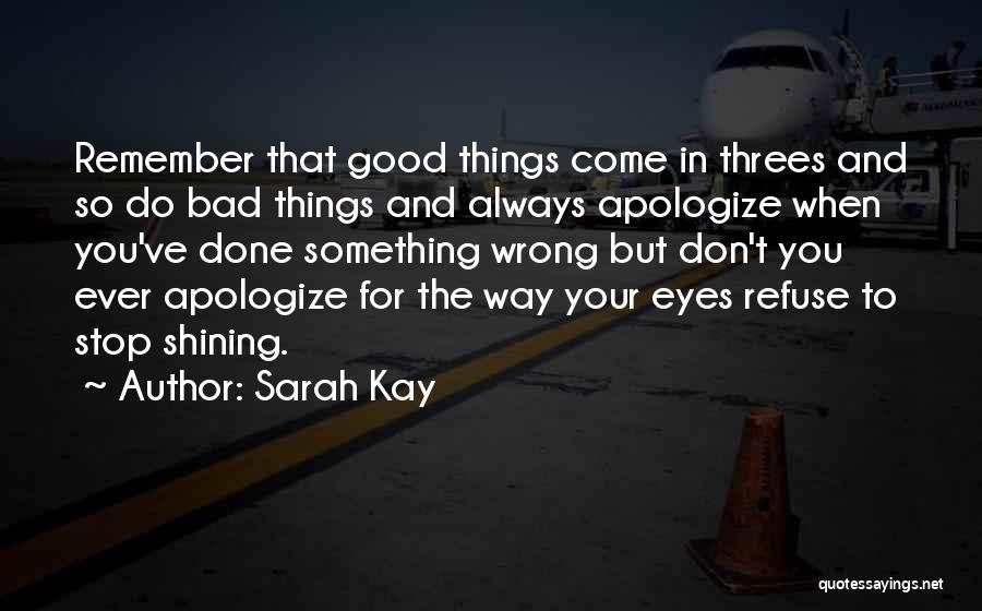 Things In Threes Quotes By Sarah Kay