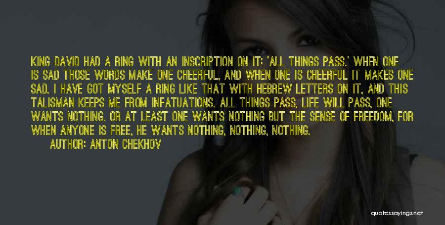 Things Make Sense Quotes By Anton Chekhov