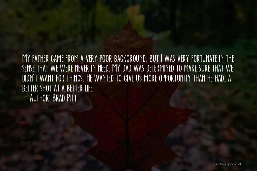Things Make Sense Quotes By Brad Pitt