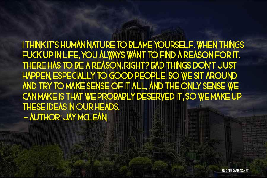 Things Make Sense Quotes By Jay McLean
