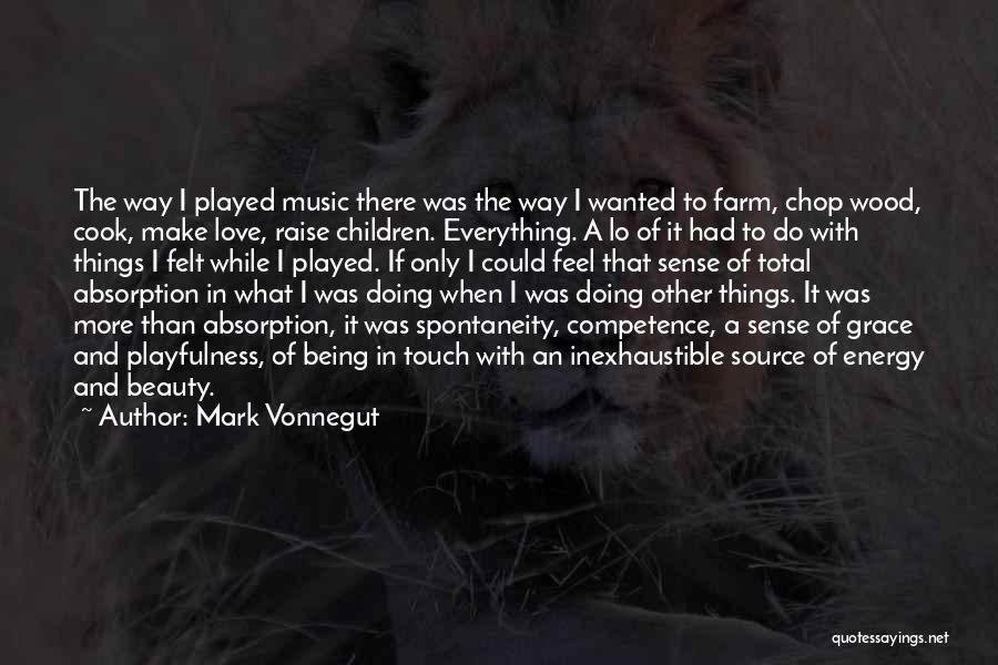 Things Make Sense Quotes By Mark Vonnegut