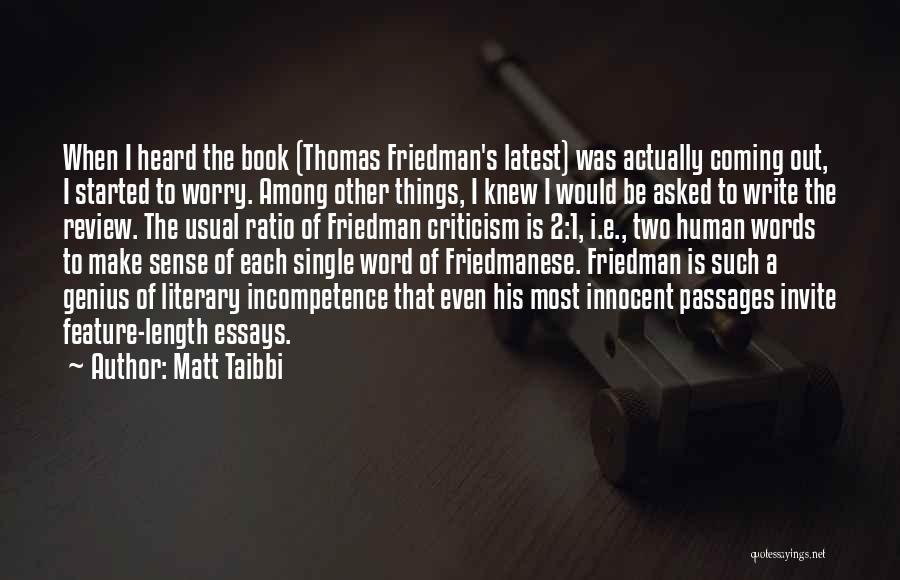 Things Make Sense Quotes By Matt Taibbi