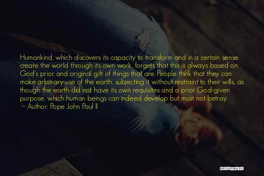 Things Make Sense Quotes By Pope John Paul II