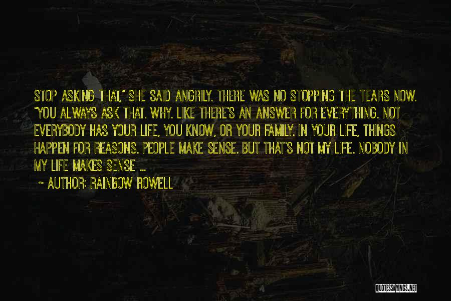 Things Make Sense Quotes By Rainbow Rowell