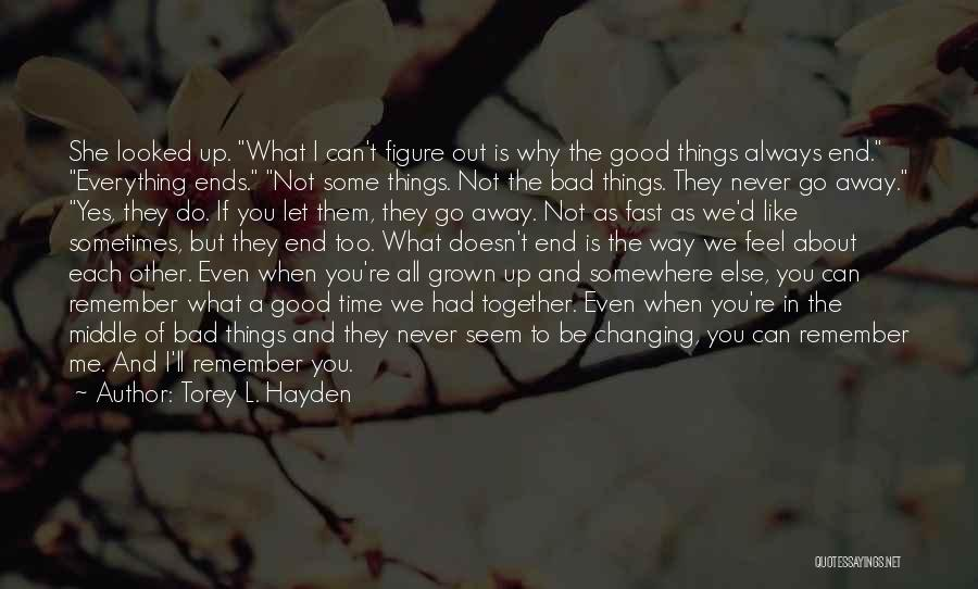 Things Not Always What They Seem Quotes By Torey L. Hayden