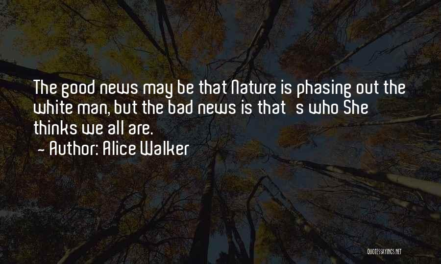 Things Not Phasing You Quotes By Alice Walker