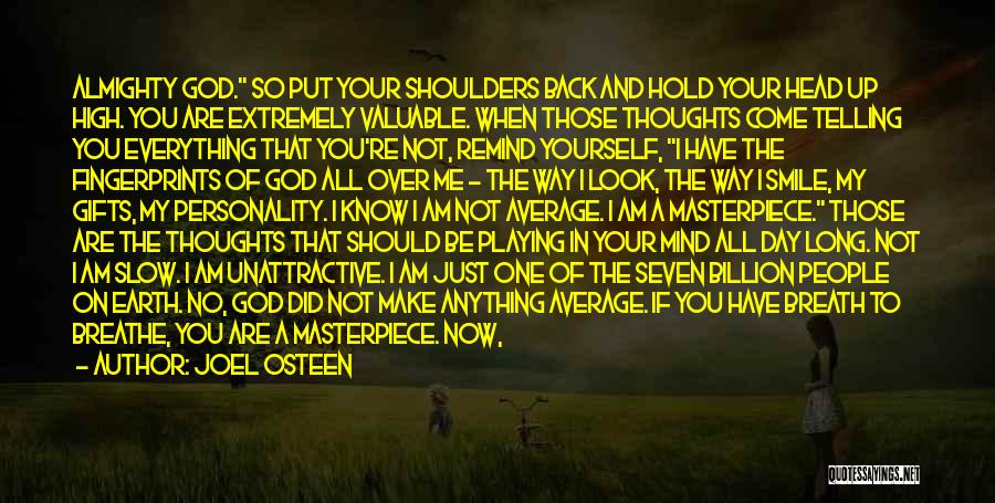 Things Playing On Your Mind Quotes By Joel Osteen