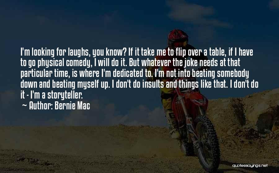 Things Take Time Quotes By Bernie Mac