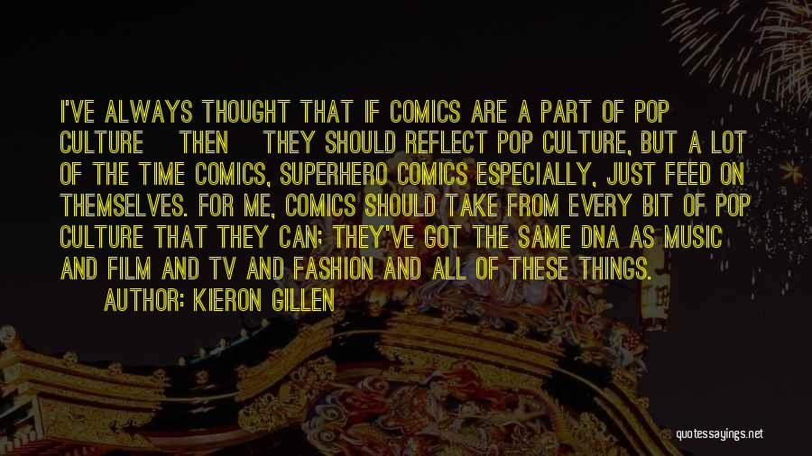 Things Take Time Quotes By Kieron Gillen