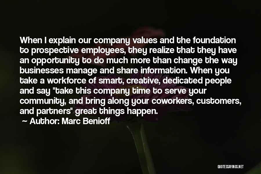 Things Take Time Quotes By Marc Benioff