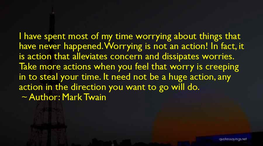 Things Take Time Quotes By Mark Twain