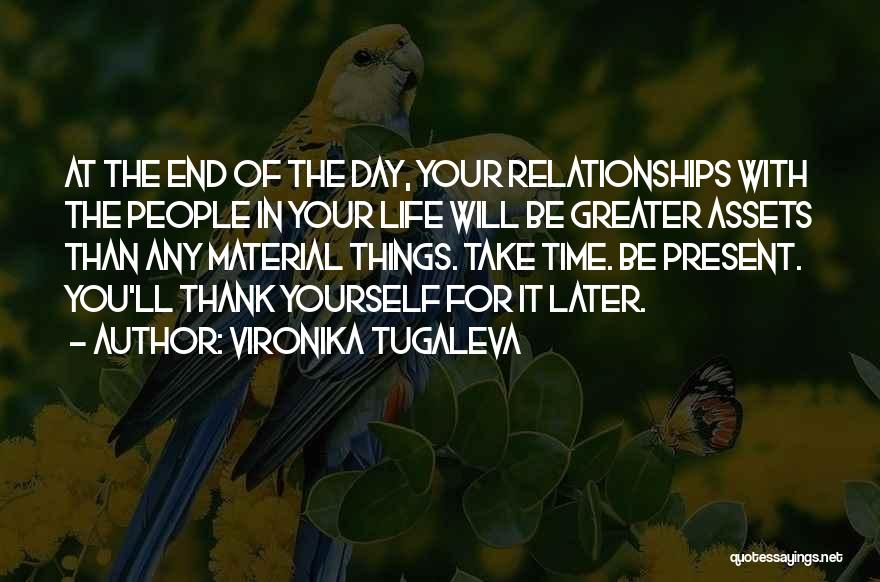 Things Take Time Quotes By Vironika Tugaleva