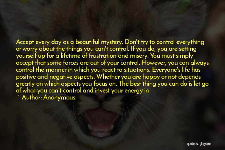 Things That Are Out Of Your Control Quotes By Anonymous
