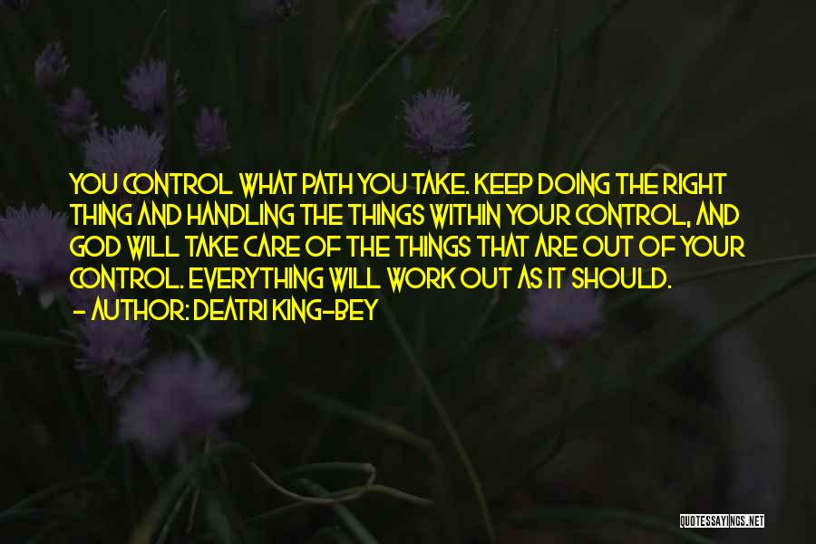 Top 88 Quotes Sayings About Things That Are Out Of Your Control