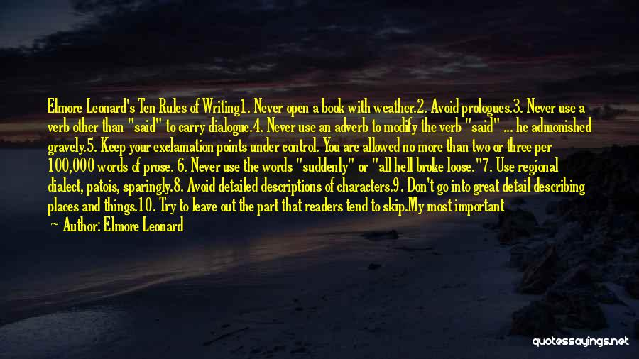 Things That Are Out Of Your Control Quotes By Elmore Leonard