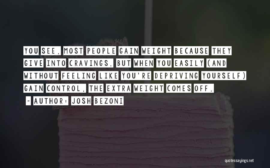 Things That Are Out Of Your Control Quotes By Josh Bezoni