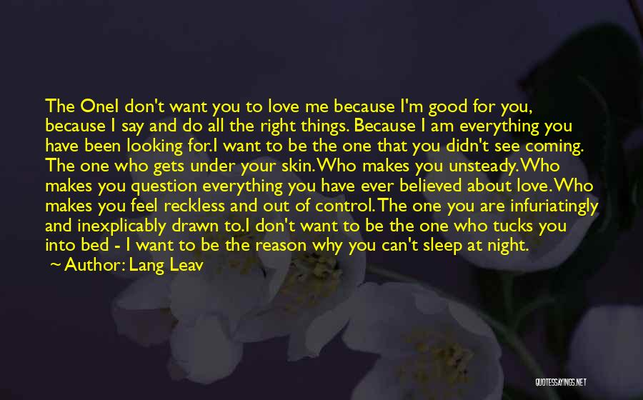 Things That Are Out Of Your Control Quotes By Lang Leav