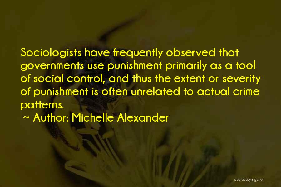 Things That Are Out Of Your Control Quotes By Michelle Alexander