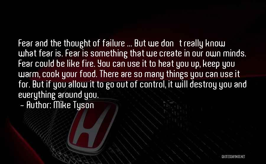 Things That Are Out Of Your Control Quotes By Mike Tyson