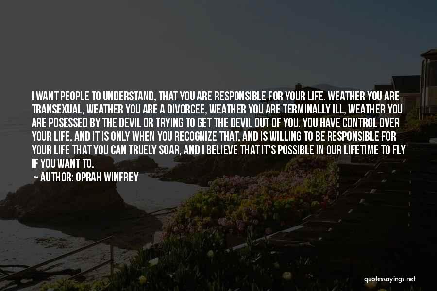 Things That Are Out Of Your Control Quotes By Oprah Winfrey