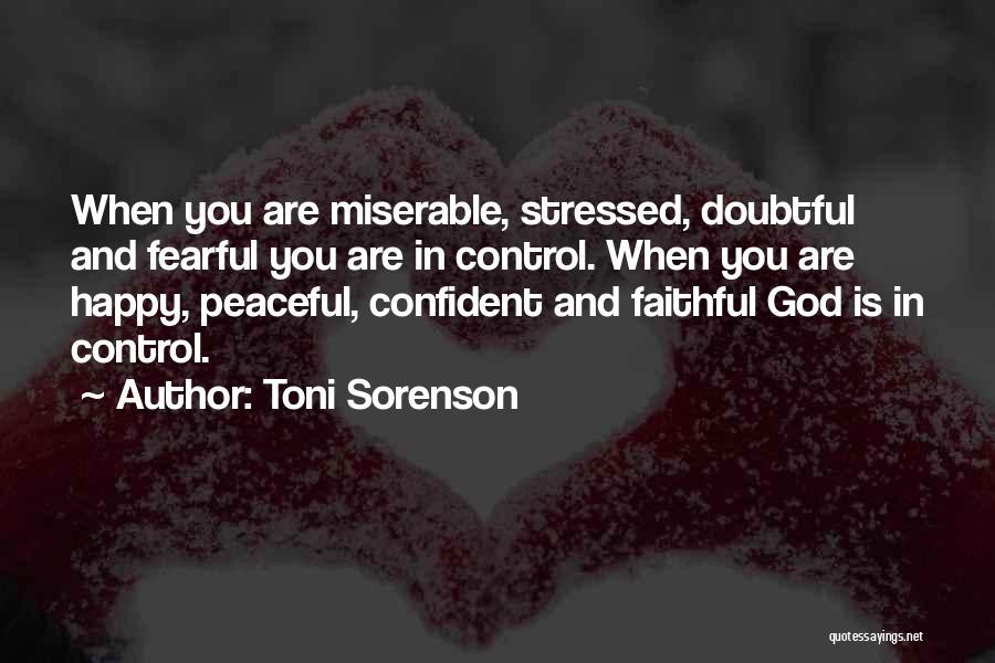 Things That Are Out Of Your Control Quotes By Toni Sorenson