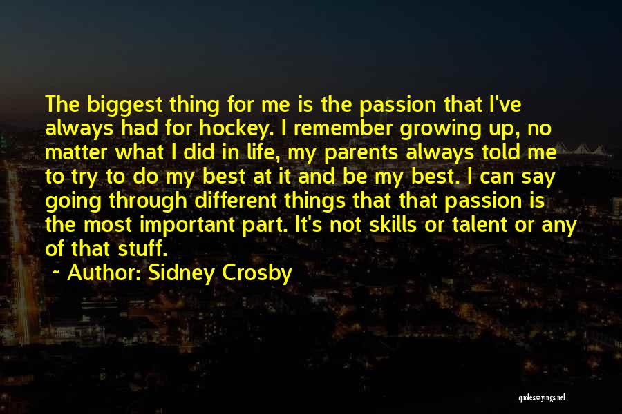 Things That Matter The Most In Life Quotes By Sidney Crosby