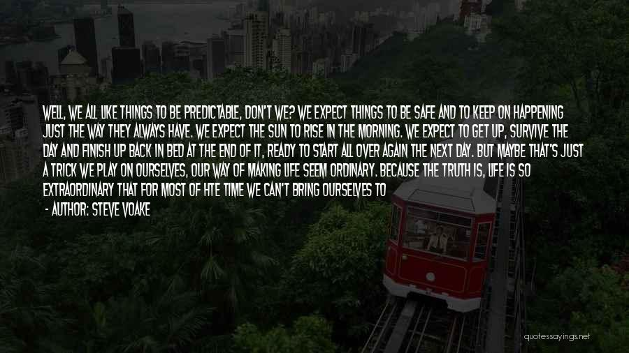 Things That Matter The Most In Life Quotes By Steve Voake