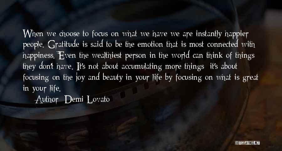 Things To Think About In Life Quotes By Demi Lovato
