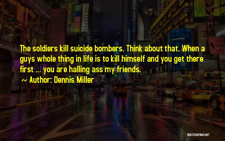 Things To Think About In Life Quotes By Dennis Miller