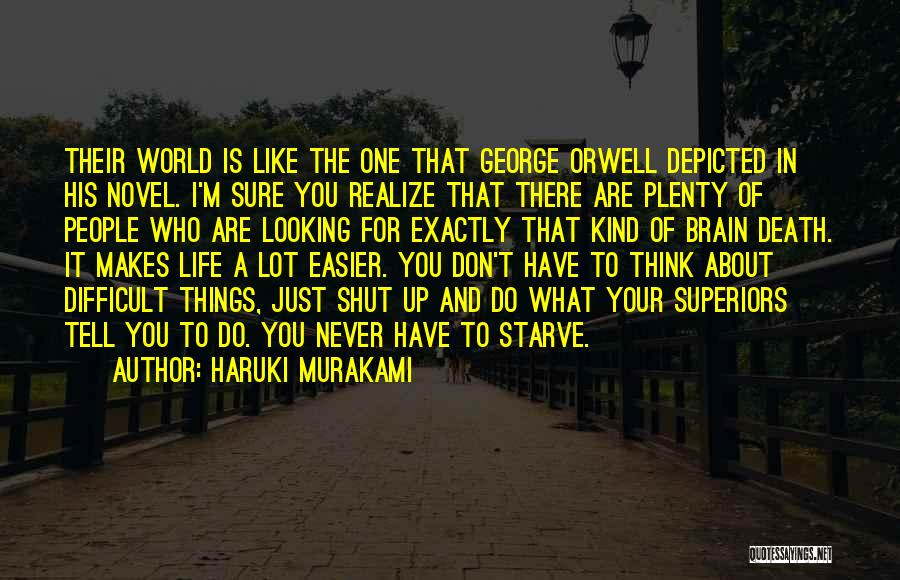 Things To Think About In Life Quotes By Haruki Murakami