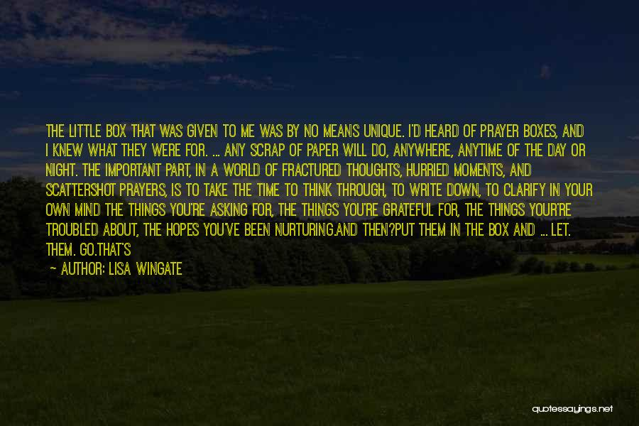 Things To Think About In Life Quotes By Lisa Wingate