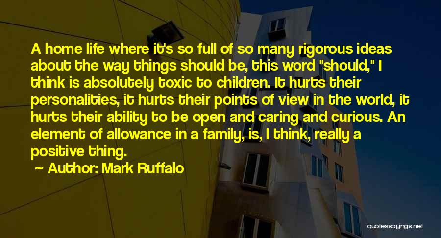 Things To Think About In Life Quotes By Mark Ruffalo