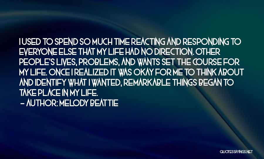 Things To Think About In Life Quotes By Melody Beattie