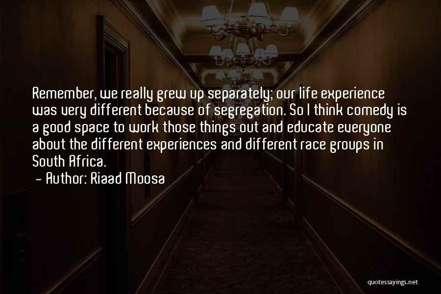 Things To Think About In Life Quotes By Riaad Moosa