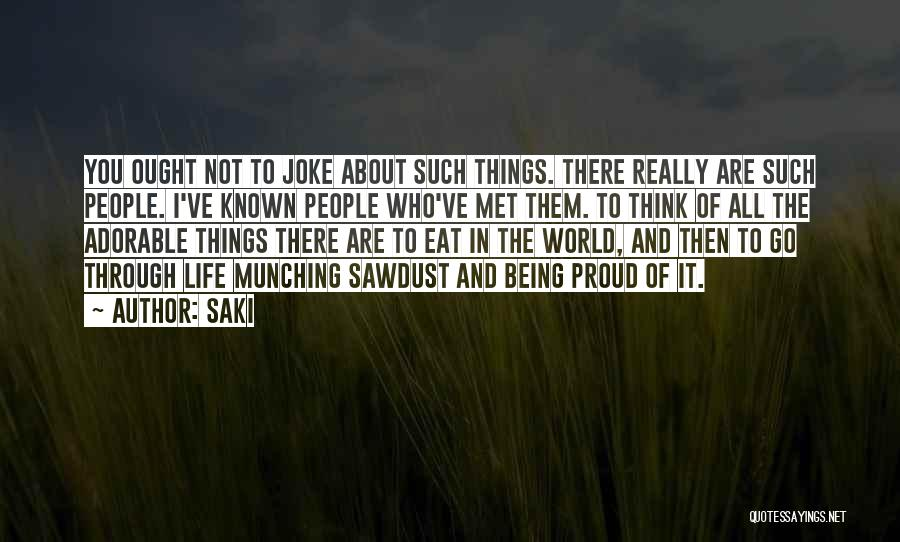 Things To Think About In Life Quotes By Saki
