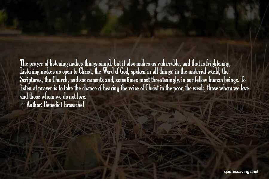 Things We All Do Quotes By Benedict Groeschel