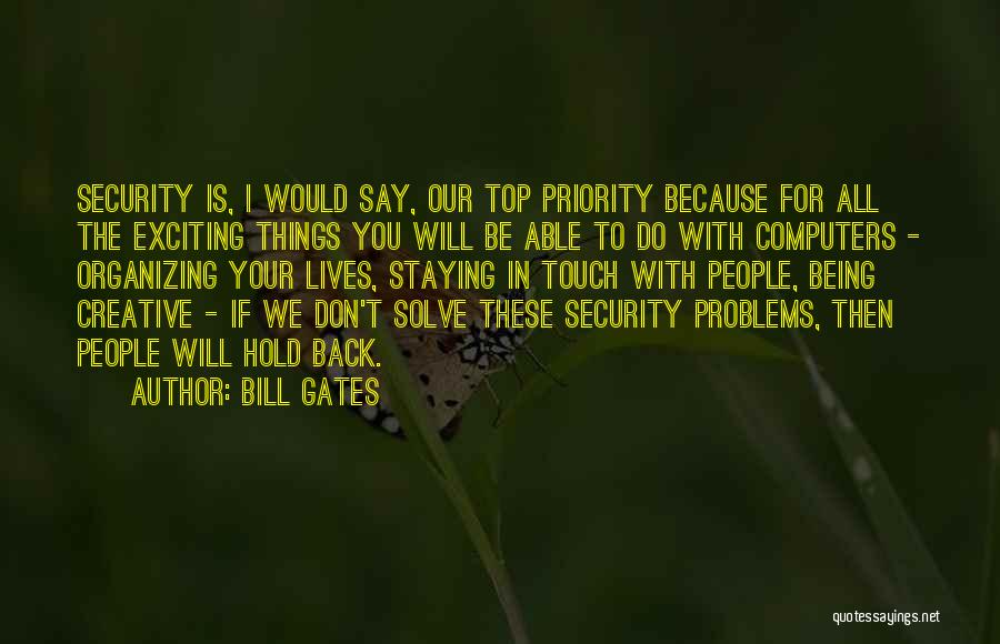 Things We All Do Quotes By Bill Gates