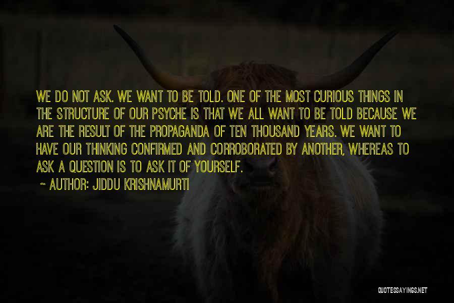Things We All Do Quotes By Jiddu Krishnamurti