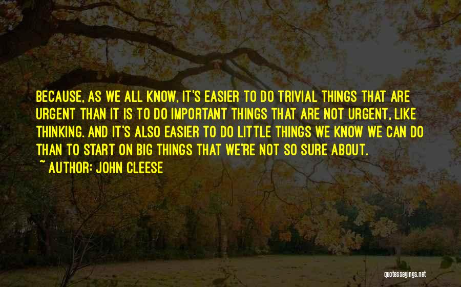 Things We All Do Quotes By John Cleese