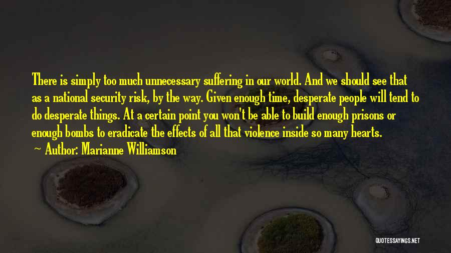 Things We All Do Quotes By Marianne Williamson