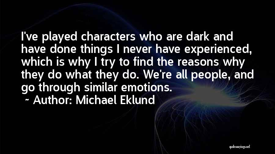 Things We All Do Quotes By Michael Eklund