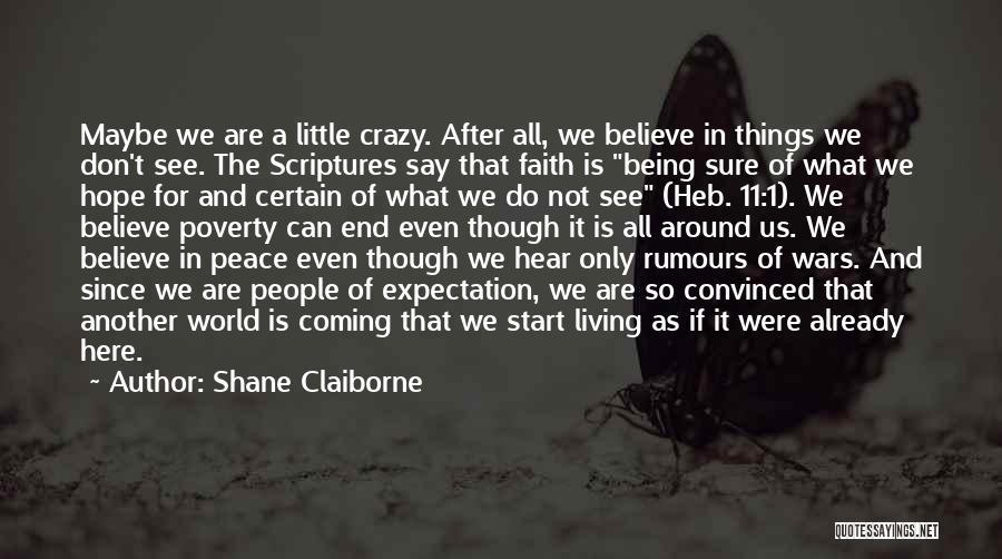 Things We All Do Quotes By Shane Claiborne