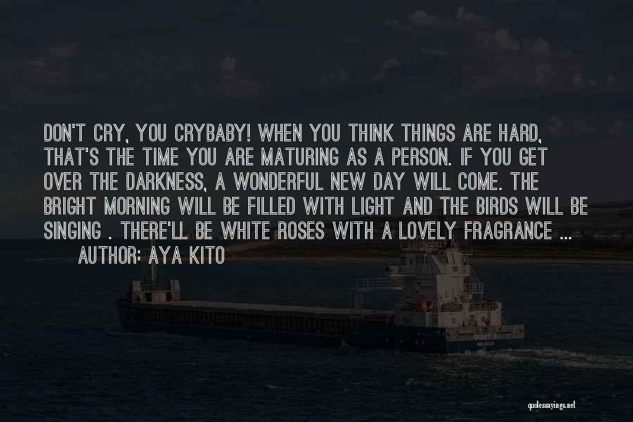 Things Will Get Hard Quotes By Aya Kito